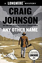 Any Other Name (Walt Longmire Mysteries) by Johnson, Craig (2014) Hardcover