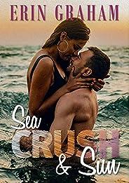 Sea, Crush & Sun (French Edit