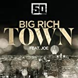 Big Rich Town [feat. Joe] [Clean]