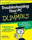 Troubleshooting Your PC for Dummies, Dan Gookin, 0470230770