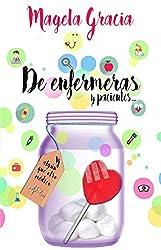 De Enfermeras Y Pacientes (Spanish Edition)