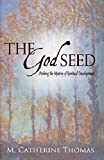 img - for The God Seed: Probing the Mystery of Spiritual Development book / textbook / text book