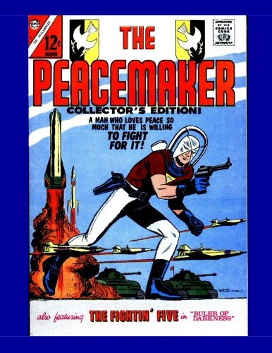 Download The Peacemaker #1: He Fights For Peace - All Stories - No Ads pdf