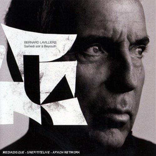 Bernard Lavilliers - Samedi soir à Beyrouth - Zortam Music