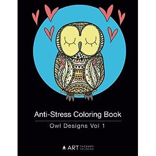 Anti Stress Coloring Book Owl Designs Vol 1 Volume 15