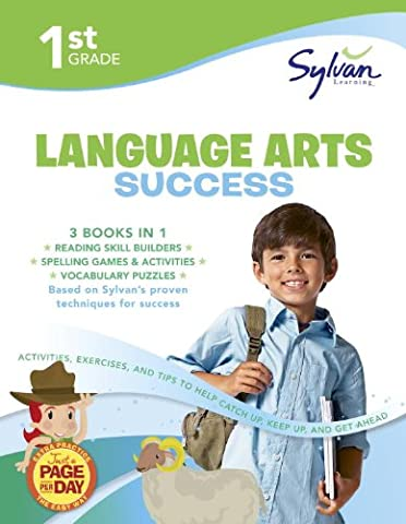 1st Grade Language Arts Success: Activities, Exercises, and Tips to Help Catch Up, Keep Up, and Get Ahead (Sylvan Language Arts Super (Language Arts For Kids)