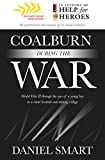Coalburn During the War: World War II through the eyes of a young boy in a rural Scottish coal mining village