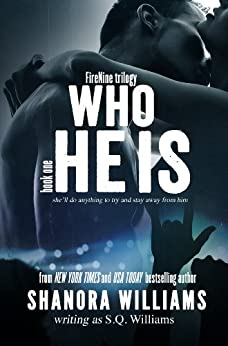 Who He Is (FireNine) (FireNine Series Book 1) by [Williams, S. Q.]