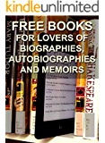 Free Books for Lovers of Biographies, Autobiographies and Memoirs (Free Books for a Quick Download Book 3)