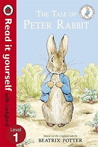 The Tale Of Peter Rabbit   Read It Yourself With Ladybird  Level 1