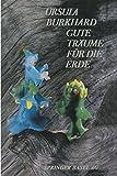 Gute Träume Für Die Erde, BURKHARD, 303486633X