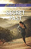 Secret Past (Love Inspired Suspense) by  Sharee Stover in stock, buy online here
