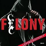 Felony Singles