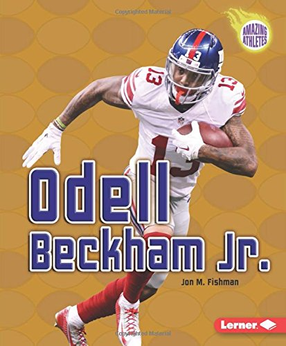 Odell Beckham Jr   Amazing Athletes
