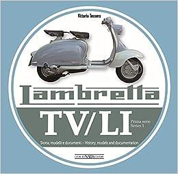 Lambretta. Tv/li. Prima Serie. Ediz. Italiana E Inglese por Vittorio Tessera epub