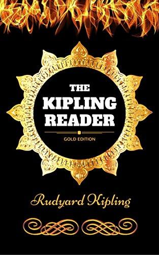 The Kipling Reader: By Rudyard Kipling - Illustrated
