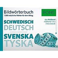 PONS Bildwörterbuch Schwedisch: 1.500 nützliche Wörter für den Alltag