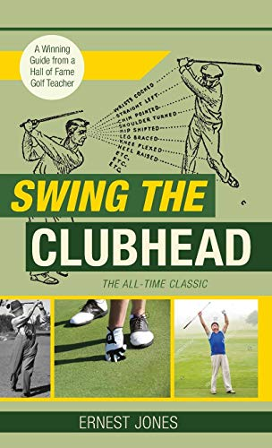 (Swing the Clubhead (Golf Digest Classic Series))