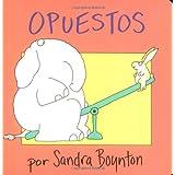 Opuestos (Opposites) (Spanish Edition)