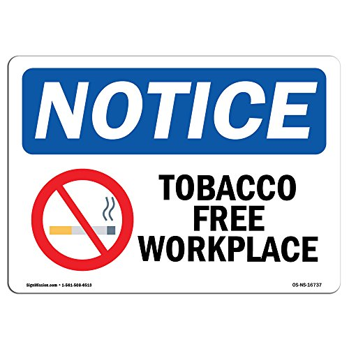 OSHA Notice Sign - Notice Tobacco Free Workplace | Aluminum Sign | Protect Your Business, Construction Site, Warehouse & Shop Area | Made in The USA ()