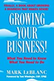 By Mark LeBlanc Growing Your Business! [Paperback]