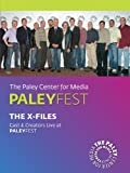 The X-Files: Cast & Creators Live at the Paley Center
