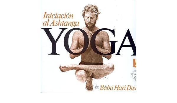 Iniciacion al Ashtanga Yoga (Spanish Edition) by Baba Hari ...