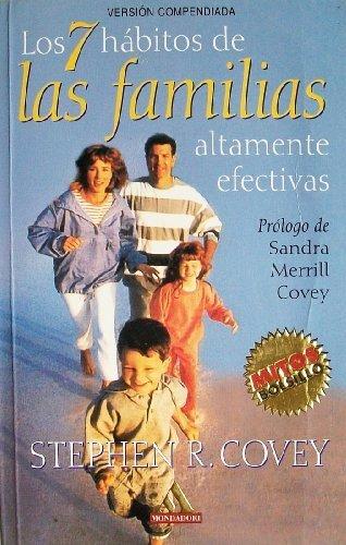Los 7 habitos de las familias altamente efectivas (Spanish Edition) by Mondadori