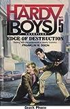 The Edge of Destruction (Hardy Boys Casefiles, No 5)