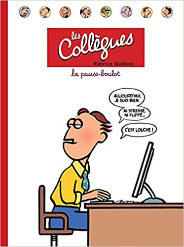 Livres gratuits en ligne Les Collègues: La Pause-Boulot pdf, epub