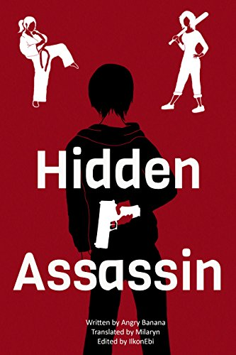 Amazon hidden assassin book i ebook angry banana ilkonebi hidden assassin book i by banana angry fandeluxe Image collections