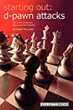 Starting Out: D-pawn Attacks: The Colle-zukertort, Barry And 150 Attacks-Richard Palliser