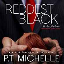 Reddest Black: In the Shadows, Book 7 Audiobook by P. T. Michelle Narrated by Lee Samuels, Kirsten Leigh