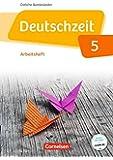 Deutschzeit - Östliche Bundesländer und Berlin: 5. Schuljahr - Arbeitsheft mit Lösungen