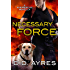 Necessary Force: A K-9 Rescue Novella