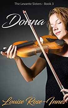 Donna: The Levanté Sisters Series - Book 3 by [Rose-Innes, Louise ]