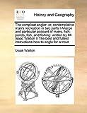 The Compleat Angler, Izaak Walton, 1171468431