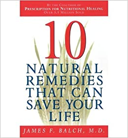 Book [ Ten Natural Remedies (Main Street Boo) By Balch, James F ( Author ) 1998 ]