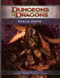 Martial Power: A 4th Edition D&D Supplement (D&D Rules Expansion)