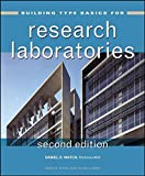 Building Type Basics for Research Laboratories, Second Edition