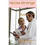 Buckyballs: Sometimes work is not all work... (Erotica for the Thinking Man (and Woman) Book 8)