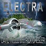 Electra: Dane Maddock Origins, Book 6 | David Wood, Rick Chesler