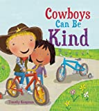 The Cowboy Who Was Kind, Tim Knapman, 1609922697