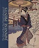 The Edward Burr Van Vleck Collection of Japanese Prints