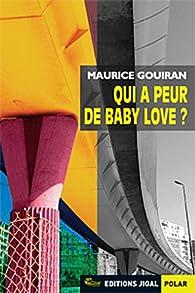 Qui a peur de Baby Love ? par Maurice Gouiran