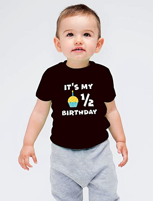 Its My Half Birthday Outfit For Baby 1 2 Gift Infant Kids T Shirt GZallZZg75