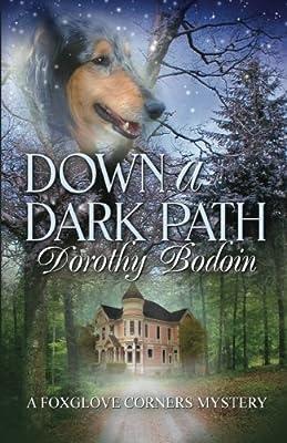 Down a Dark Path (A Foxglove Corners Mystery, Book #22)