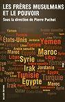Les Frères musulmans et le pouvoir par Puchot