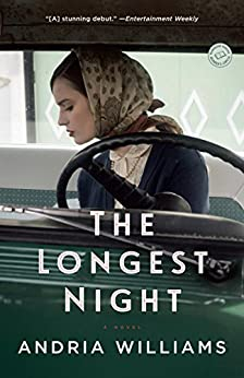 The Longest Night: A Novel by [Williams, Andria]