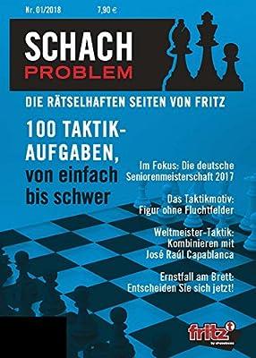 Schach Problem Heft #01/2018: Die rätselhaften Seiten von Fritz (German Edition)